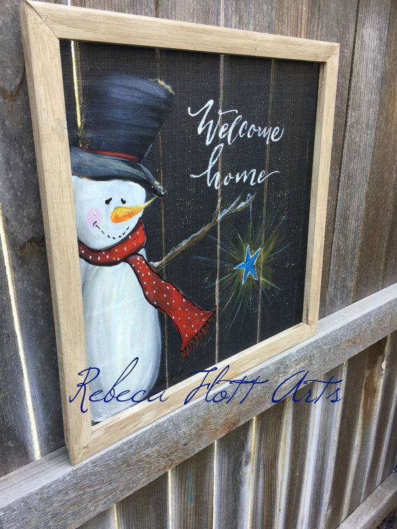 Welcome Home snowman sign porch decor by RebecaFlottArts ...
