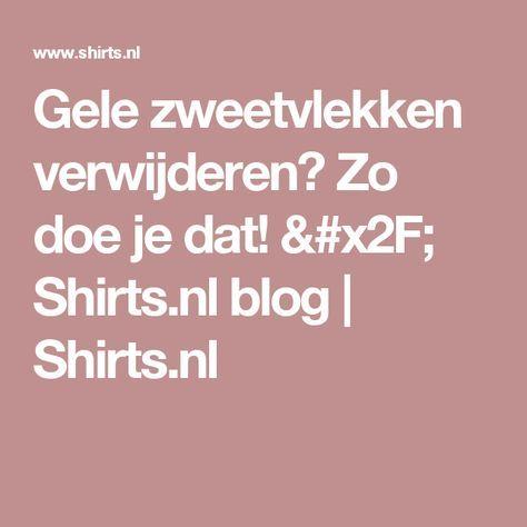 Gele zweetvlekken verwijderen? Zo doe je dat! / Shirts.nl blog | Shirts.nl