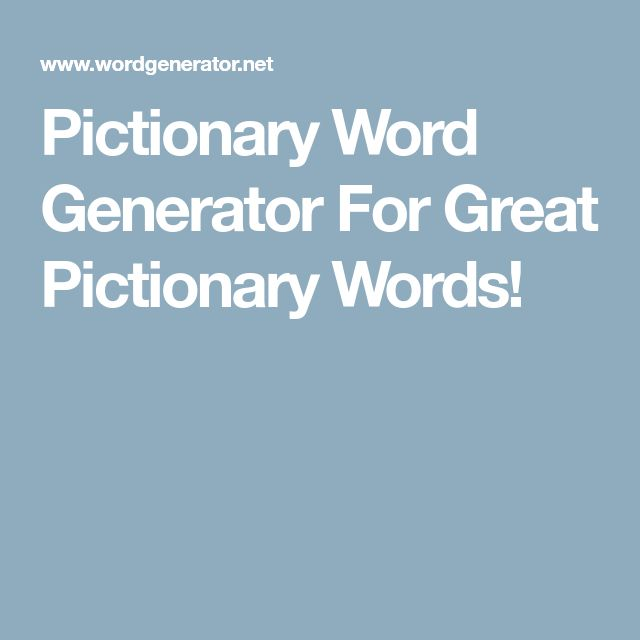 Pictionary Word Generator For Great Pictionary Words ...