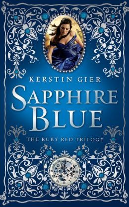 Sapphire Blue (Ruby Red Trilogy Series #2) by Kerstin Gier