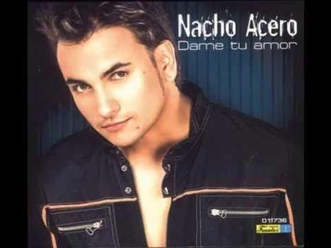 Te quise tanto - Nacho Acero -