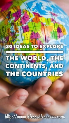 Mapping activity is not the only way Exploring the World, The Continents, and The Countries. There are some other exciting activities to engage geography.