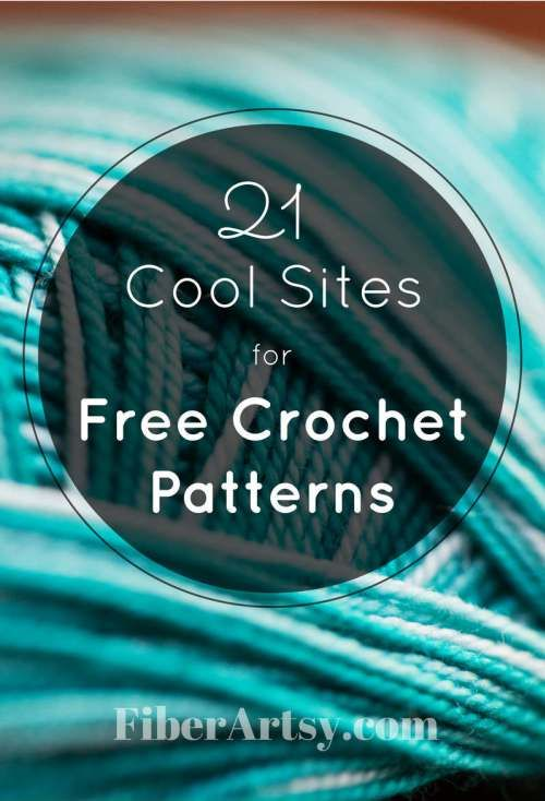 21 Sites for Free Crochet Patterns - Thousands of crochet patterns are available for Free! FiberArtsy.com