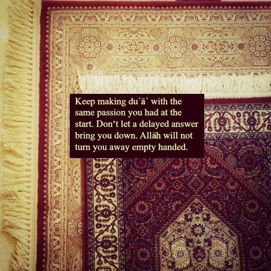keep the same passion when making a dua