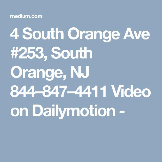 4 South Orange Ave #253, South Orange, NJ 844–847–4411 Video on Dailymotion -