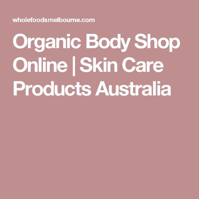 Organic Body Shop Online | Skin Care Products Australia