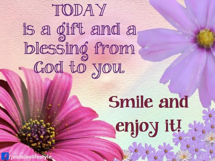 Enjoy The Gift Of Today All My Precious Pinsisters Smiles 3