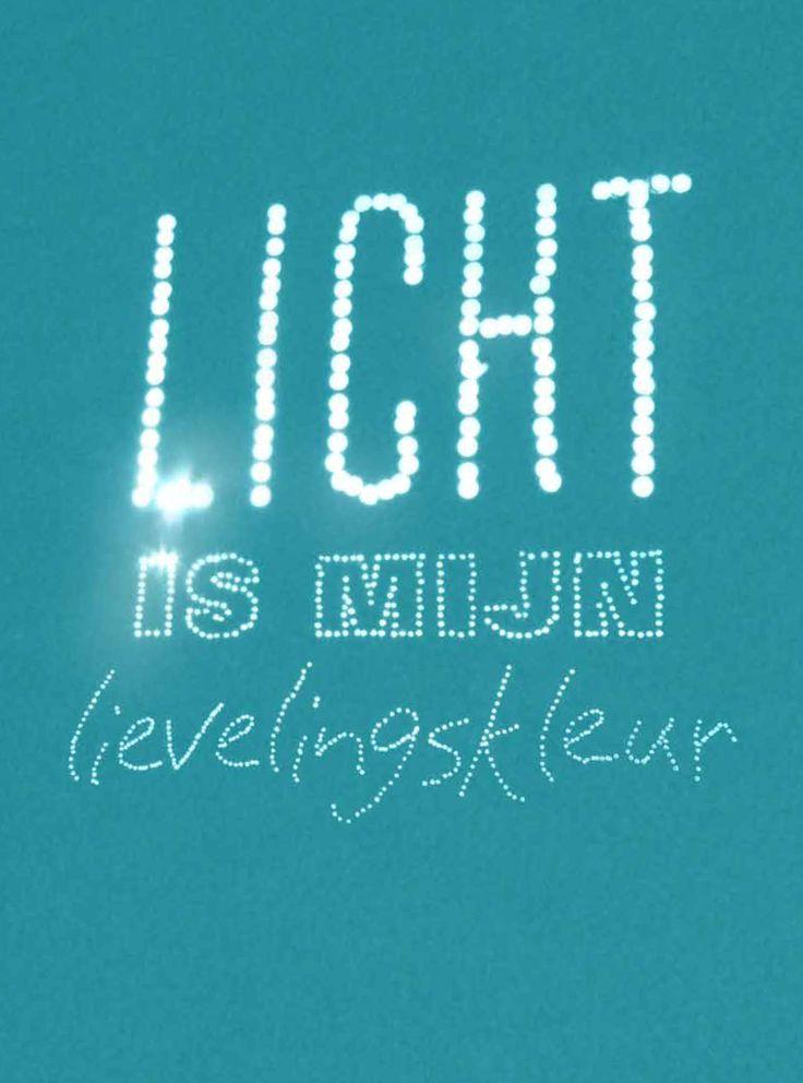 Licht is mijn lievelingskleur Happy page vtwonen maart 2013 citaat: schrijver Karlheinz Deschner (1924) Print uit, stijl op jouw manier, maak een foto en deel met #vtwonenbijmijthuis.