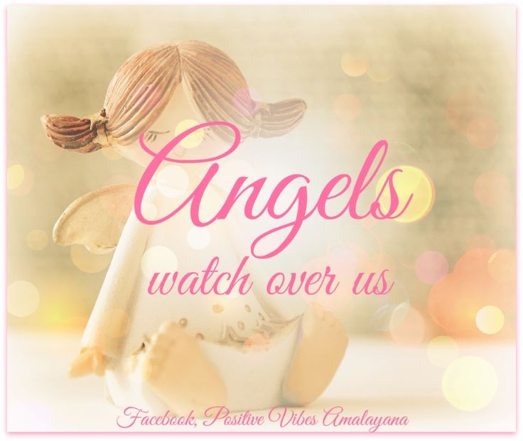 #Angels watch over us   #Love #Blessing #Divine