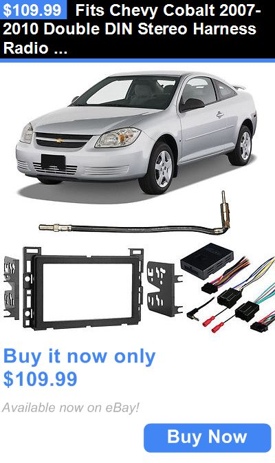 17 best ideas about 2010 chevy cobalt 2017 cobalt dashboard installation kits fits chevy cobalt 2007 2010 double din stereo harness radio install