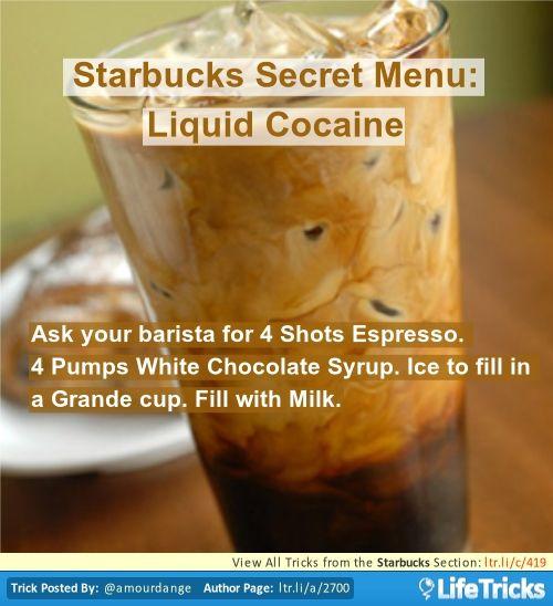 Starbucks - Starbucks Secret Menu: Liquid Cocaine