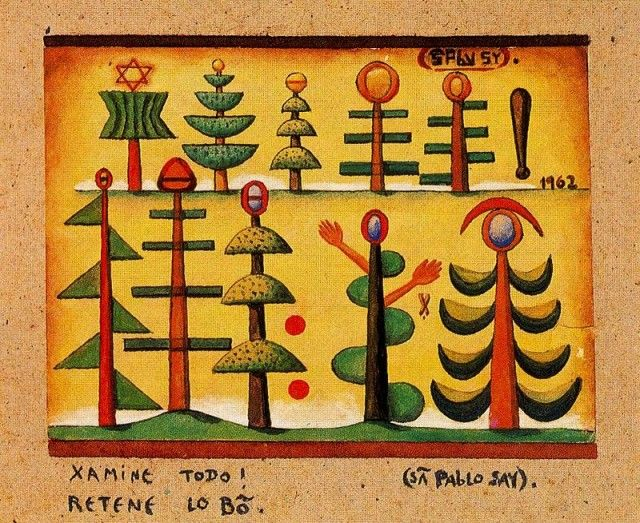 Xamine todo, retene lo bon - Xul Solar (Oscar Agustin Alejandro Schulz Solari) - argentino (1887-1963)