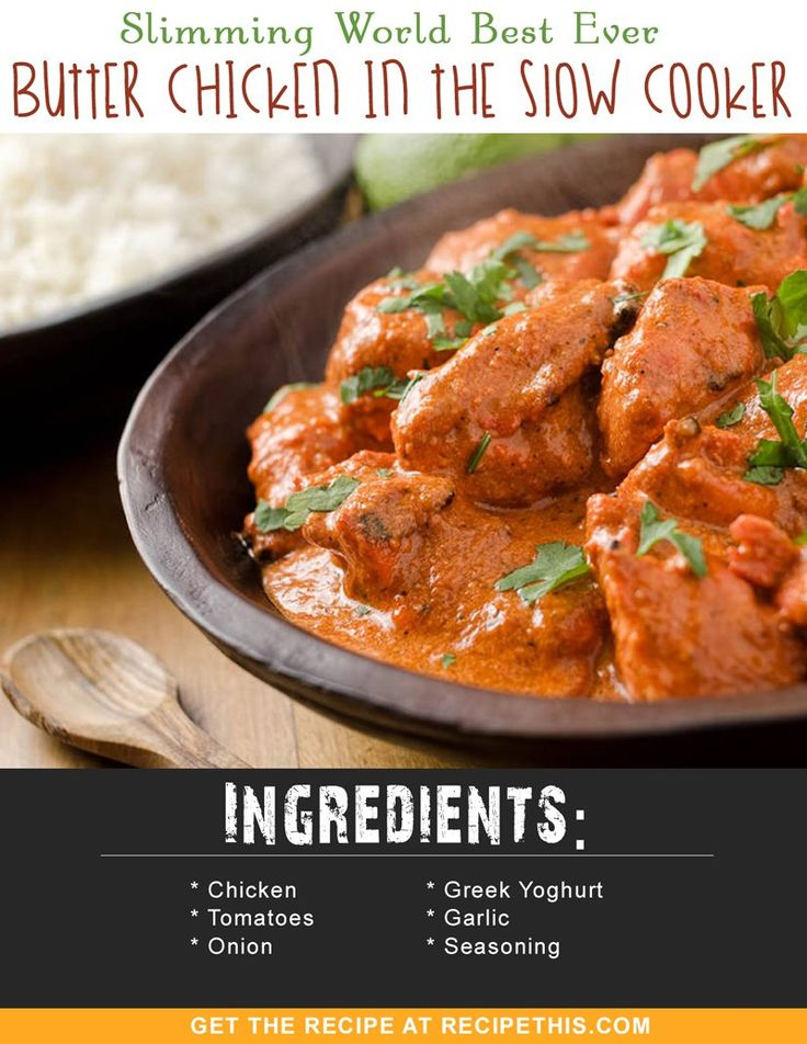 Slimming World Best Ever Butter Chicken In The Slow Cooker via @recipethis