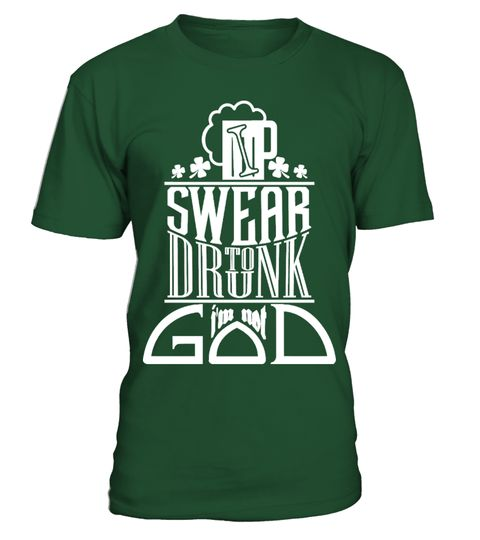 # I Swear To Drunk I'm Not God .  This exclusive design is only available for a limited time. ...or buy with friends,family,and co-workers to Buy 2 or more save money on shipping!▼▼ Click GREEN BUTTON Below To Order ▼▼ Tags:  st+patric+day+tshirt, st+patricks+day, st+patrick+day+mugs,  womens+st+patricks+day, patrick+shirt+lularoe,  st+patricks+day+tank+tops, Personalized+St+Patricks+Day+Shirts,  Funny+St+Patricks+Day+Shirts, irish+girl+shirt, irish+shirt,  kiss+me+i'm+irish, shamrock+shirt…