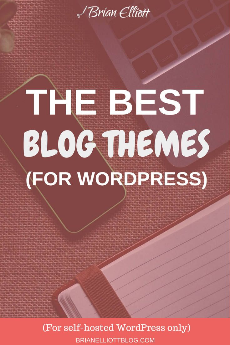 The Best Blog Themes for WordPress 2