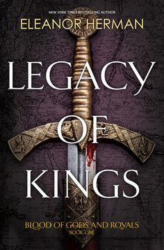 Legacy of Kings by Eleanor Herman--Check out the review on our teen blog at http://pasadena-library.net/teens/2015/legacy-of-kings-teen-review/