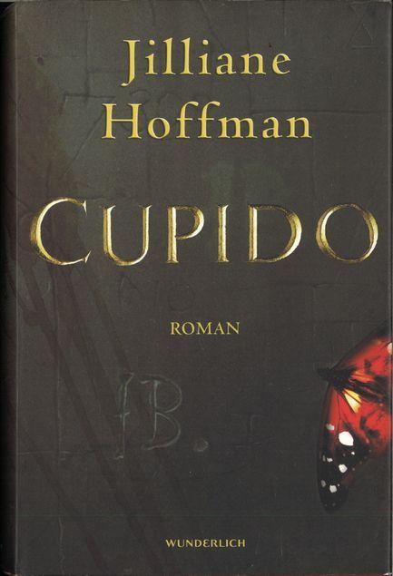 Cupido : Roman von Jilliane Hoffman | LibraryThing