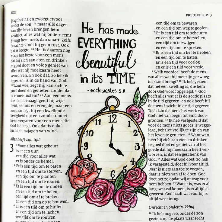 He had made everything beautiful in it's time. Ecclesiastes 3:11 Prediker 3:11. Biblejournalling, schrijfbijbel.