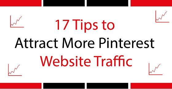17 Ways to Get More Pinterest Website Visitors