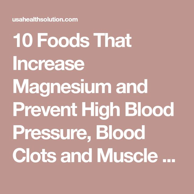 10 Foods That Increase Magnesium and Prevent High Blood Pressure, Blood Clots and Muscle Fatigue - USA Health Solution