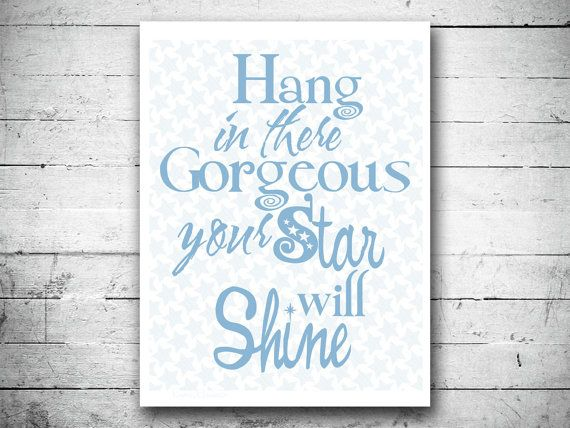 Hang In There Quotes Classy 95 Best Hang In Thereimages On Pinterest  Encouragement Hang In . Review
