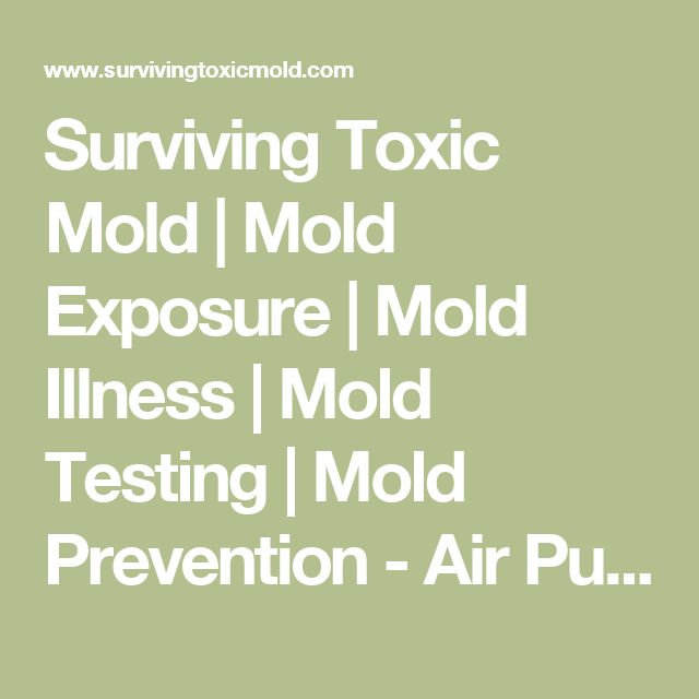 Surviving Toxic Mold | Mold Exposure | Mold Illness | Mold Testing | Mold Prevention - Air Purifiers for toxic mold & mycotoxins