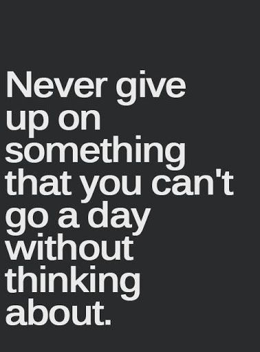 60 Inspirational Quotes To Remind You To Never Give Up