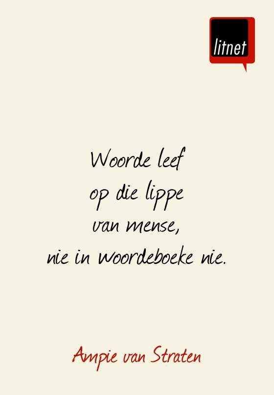 """""""Woorde"""" __ⓠ Ampie van Straaten #Afrikaans #words #InANutshell More"""