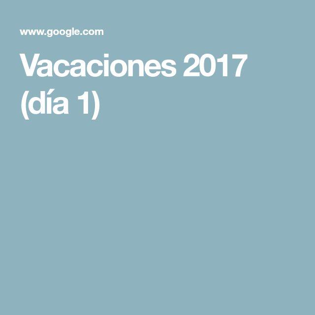 Vacaciones 2017 (día 1)