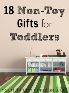 18 Non-Toy Gifts for Toddlers