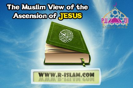 The Muslim View of the Ascension of Jesus  who killed jesus,death of Christ,crucifixion of jesus, who crucified jesus, jesus crucified, crucified jesus, jesus is crucified, jesus christ crucified, jesus being crucified, jesus crucified images, jesus getting crucified, crucified with Christ, christ crucified, jesus on the cross