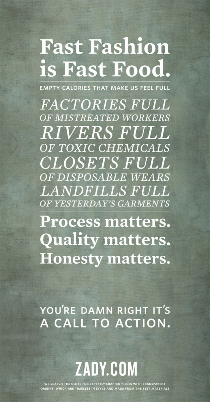 Zady, fast fashion, consumerism, conscious consumption, conspicuous consumption, eco-fashion, sustainable fashion, green fashion, ethical fa...