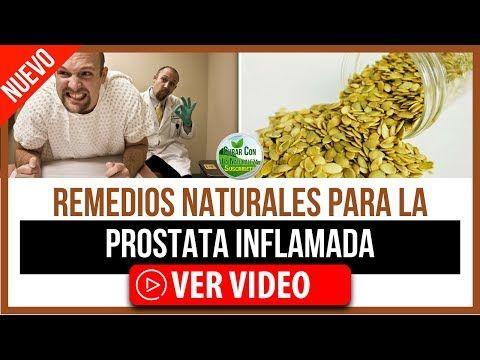 medicinas naturales para la próstata agrandada
