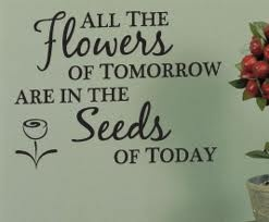 A Garden Quote Or. Teachers Plant The SEEDS, Which BLOSSOM Later On.  Teachers May Never See The End Result, But Their Job Of Planting The Seeds  Of Learning ...