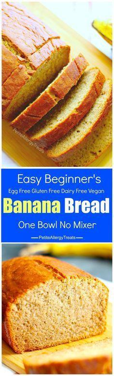 Easy Gluten Free Banana Bread Recipe (egg free vegan dairy free) A gluten free beginner's easy recipe! No mixer required and is egg free, dairy free and Food Allergy Friendly!
