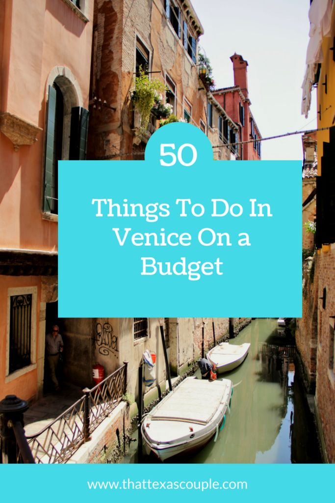 Trying to plan a trip to Venice without breaking the bank? Then you need this list of 50 Things to do in Venice on a Budget! -Venice on a Budget-Budget Venice-Things to do in Venice