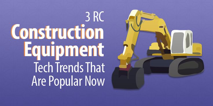 3 RC Construction Equipment Tech Trends That Are Popular Now
