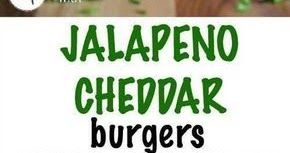 JALAPENO CHEDDAR BURGERS RECIPE  TURKEY OR BEEF JALAPENO CHEDDAR BURGERS RECIPE  TURKEY OR BEEF