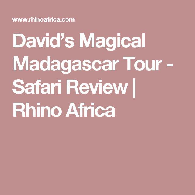 David's Magical Madagascar Tour - Safari Review | Rhino Africa