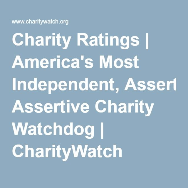 Charity Ratings | America's Most Independent, Assertive Charity Watchdog | CharityWatch