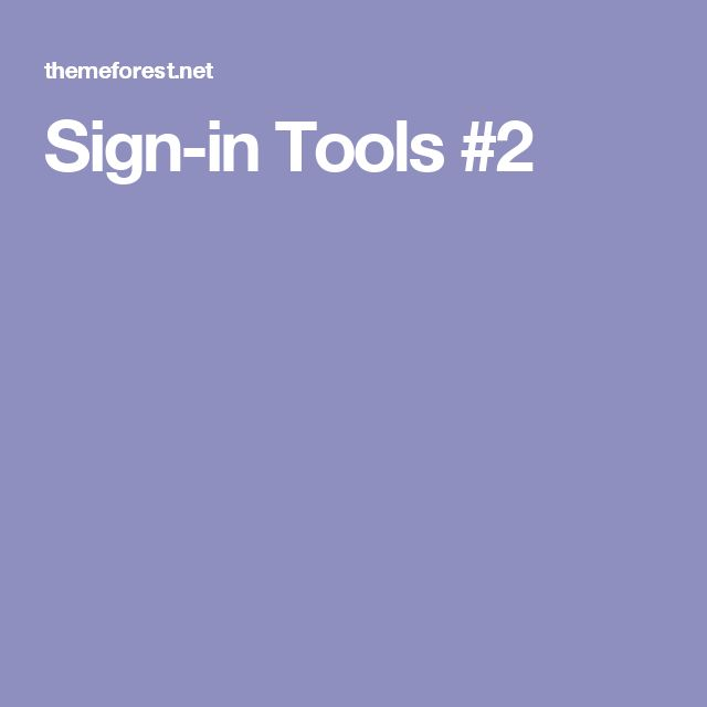 Sign-in Tools #2