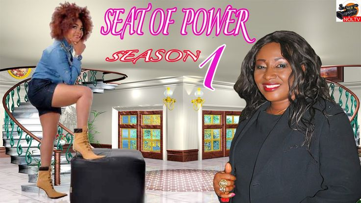 Seat Of Power Season 1- 2016 Latest Nigerian Nollywood Movie
