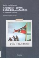 Amundsen - Scott, duelo en la Antártida : la carrera al Polo Sur de Javier Cacho. El descubrimiento del Polo Sur que protagonizaron el noruego Amundsen y el inglés Scott, una exploración que se convirtió en la que podríamos llamar la última gran aventura del ser humano, después de la llegada a la Luna. Amundsen viajó a la Antártida para ganar, Scott para morir, ambos para alcanzar la gloria. El experto en la Antártida Javier Cacho nos narra las peripecias de las expediciones de ambos.