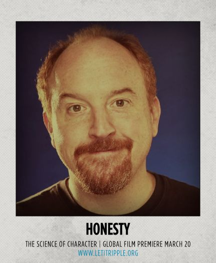 Louis C.K. is our inspiration for #Honesty #CharacterDay letitripple.org