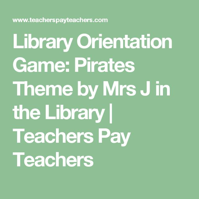 Library Orientation Game: Pirates Theme by Mrs J in the Library | Teachers Pay Teachers