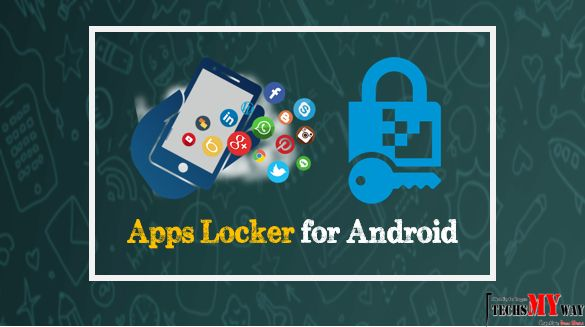 Top 5 Free Apps Locker for Android (Keep Apps Safe)