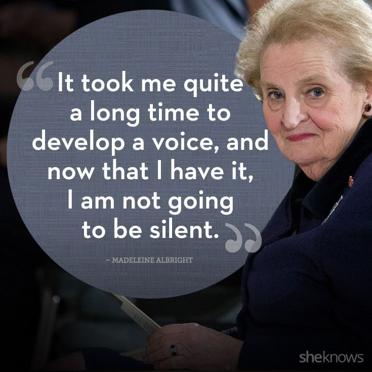 25 quotes from powerful women -- inspiration from Madeleine Albright