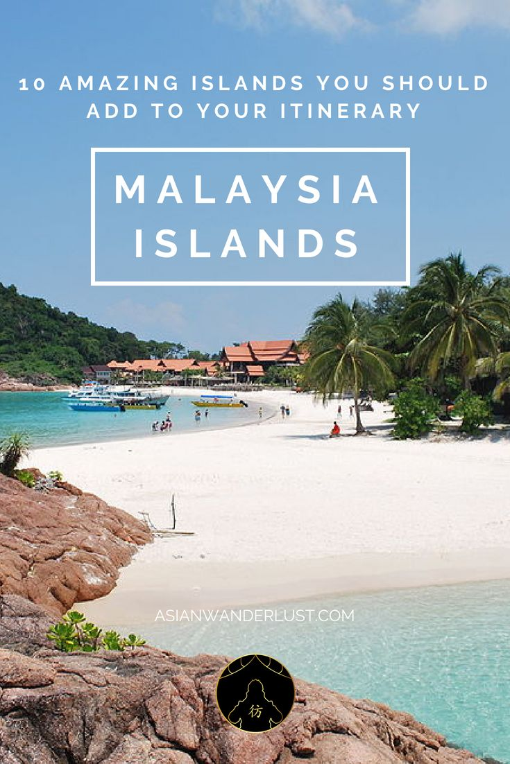 Malaysia Islands – 10 Wonderful Islands You Must Go to