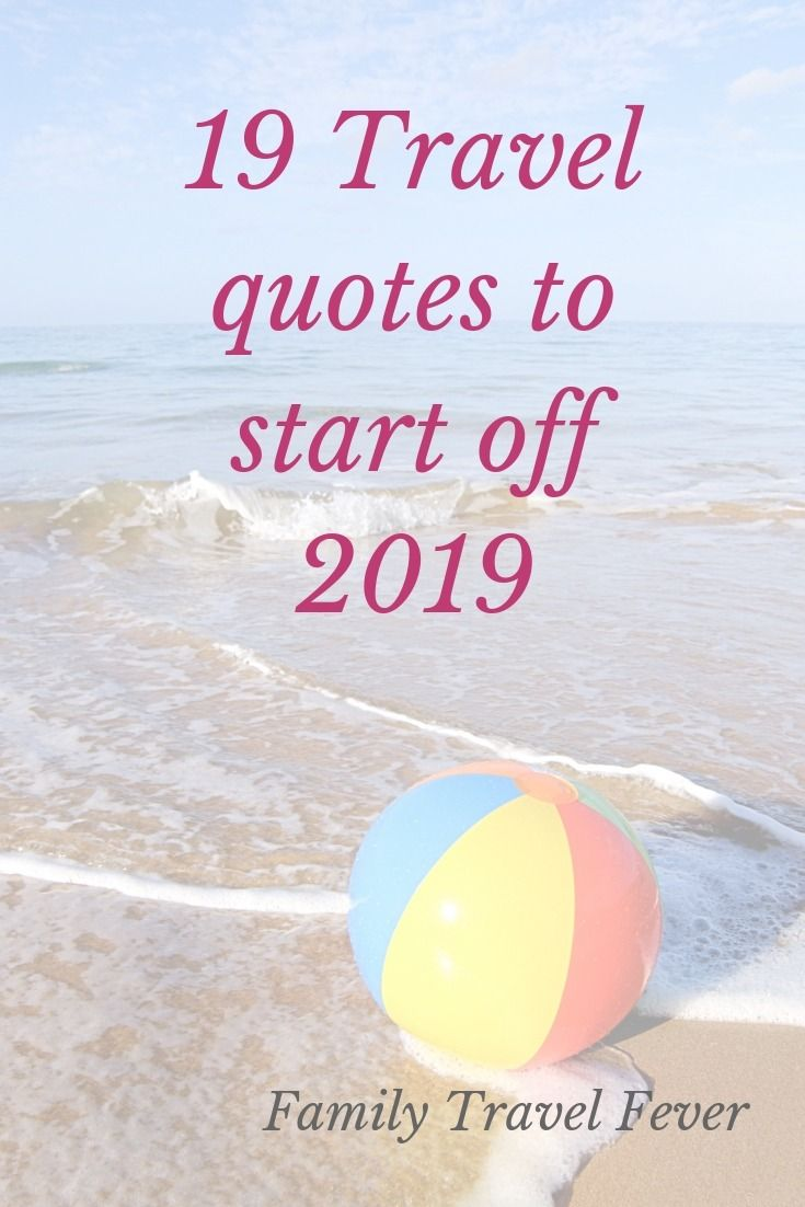50 Quotes About Family Trips For The New Year Travel Quotes Healthy Travel Travel Quotes Inspirational