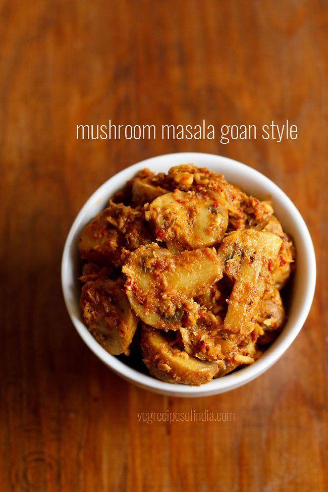 mushroom masala recipe - a simple and delicious goan style mushroom masala recipe made with fresh spice paste and coconut #main #goan